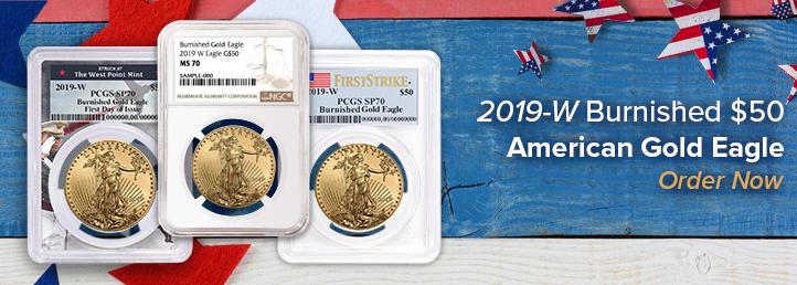 2019-W Burnished $50 American Gold Eagles