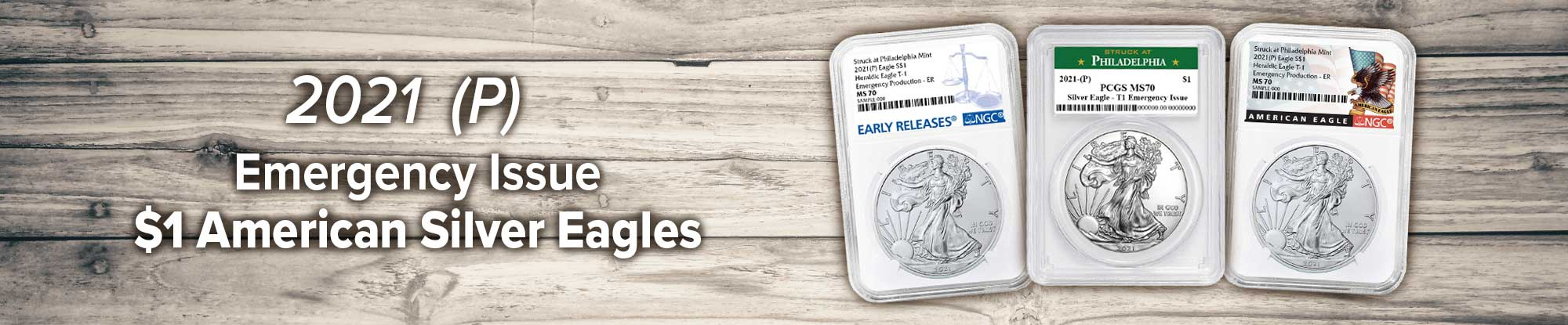 2021 (P) $1 American Silver Eagle Emergency Production